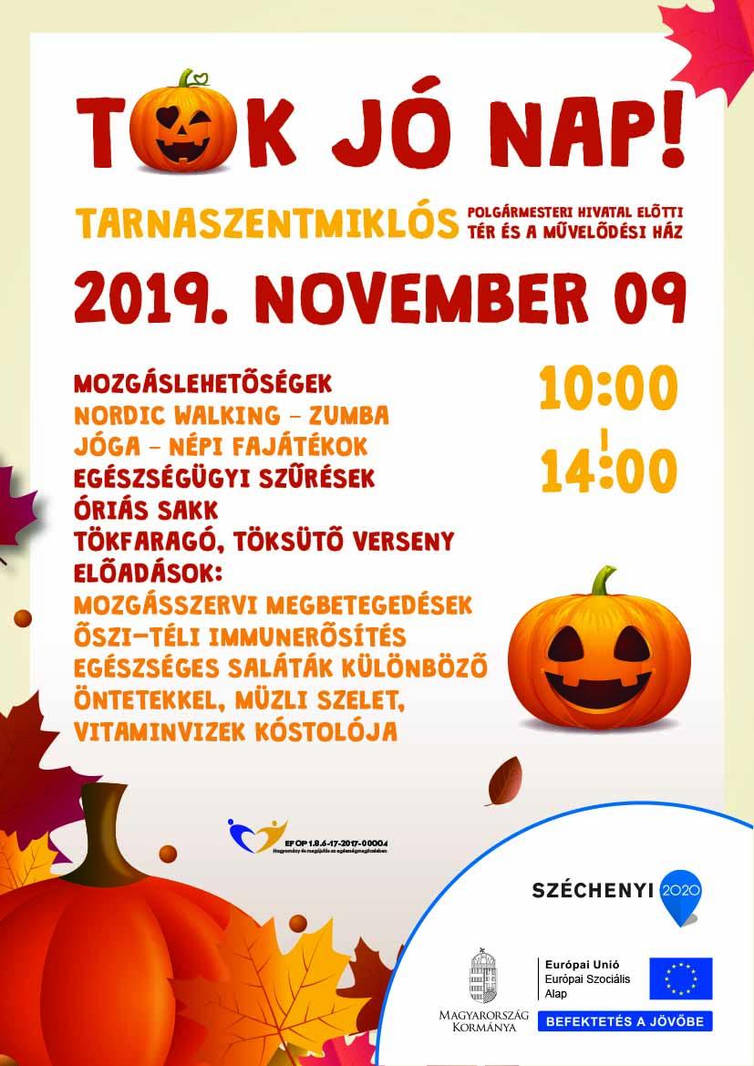 Tarnaszentmiklós – Tök jó nap – 2019. november 09.